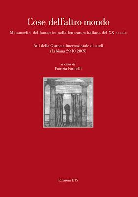 Cose dell'altro mondo. Metamorfosi del fantastico nella letteratura italiana del XX secolo, 2012, copertina
