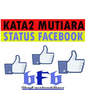 kata mutiara cocok untuk status facebook