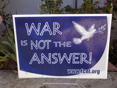 WAR  is NOT an ANSWER