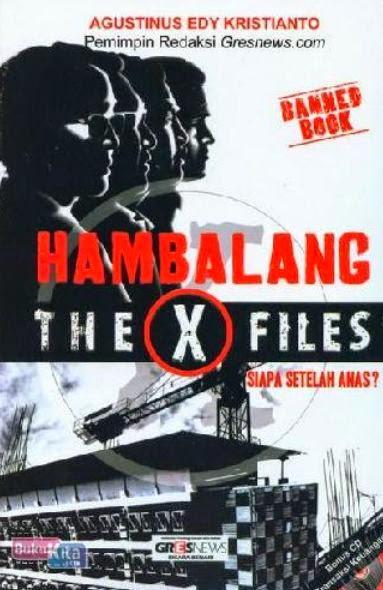 http://www.bukukita.com/Hukum-dan-Undang-undang/Sosial-Politik/124048-Hambalang-The-X-Files.html