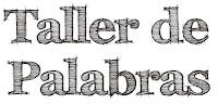 En julio, agosto y septiembre de 2012, cursos de escritura de Taller de Palabras Sevilla