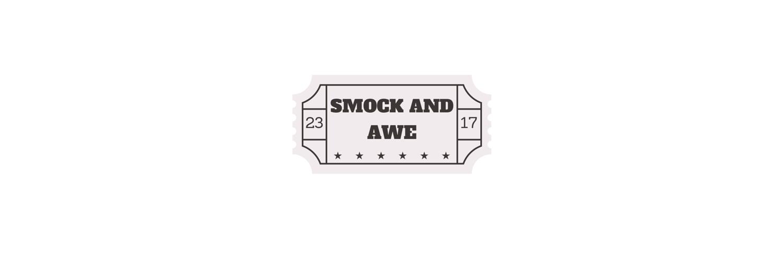 Smock and Awe