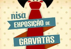 NISA: EXPOSIÇÃO DE GRAVATAS DE FRANCISCO SANCHO