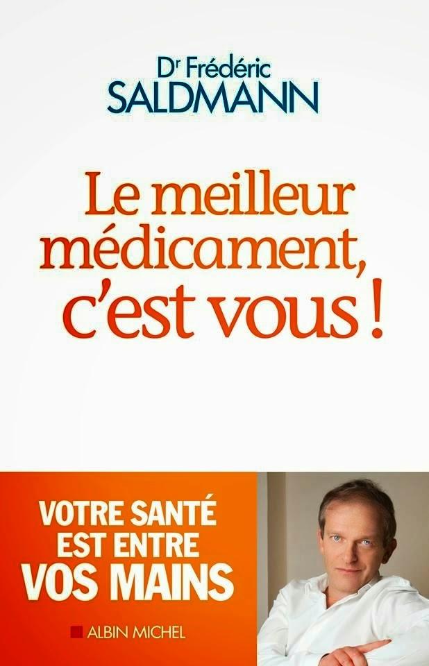 Le meilleur médicament c'est vous - Frédéric Saldmann Le+meilleur+m%C3%A9dicament,+c'est+vous