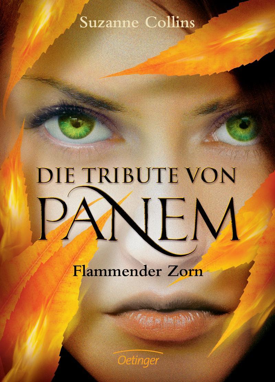 Die Tribute von Panem - Flammender Zorn von Suzanne Collins