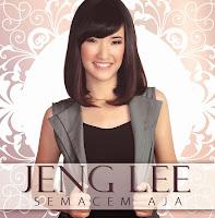 http://2.bp.blogspot.com/-6m1nQeEKrpY/Uj0sE_7rEeI/AAAAAAAAB64/M-kaiMuxNno/s400/Jeng+Lee+-+Semacam+Aja+(Cover).jpg