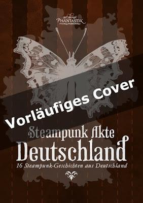 Steampunk Akte Deutschland - Vorläufiges Cover