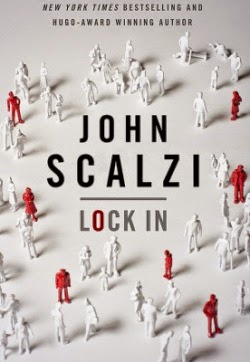 John Scalzi Lock In Fuelled By Fiction