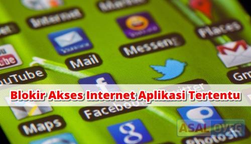 Blokir Akses Internet Aplikasi di Android