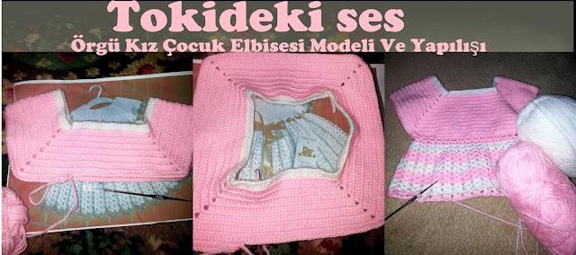 Tığ İşi Kız Çocuk Elbise Modeli Ve Yapılışı