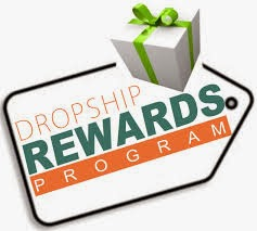 DROPSHIP REWARDS PROGRAM