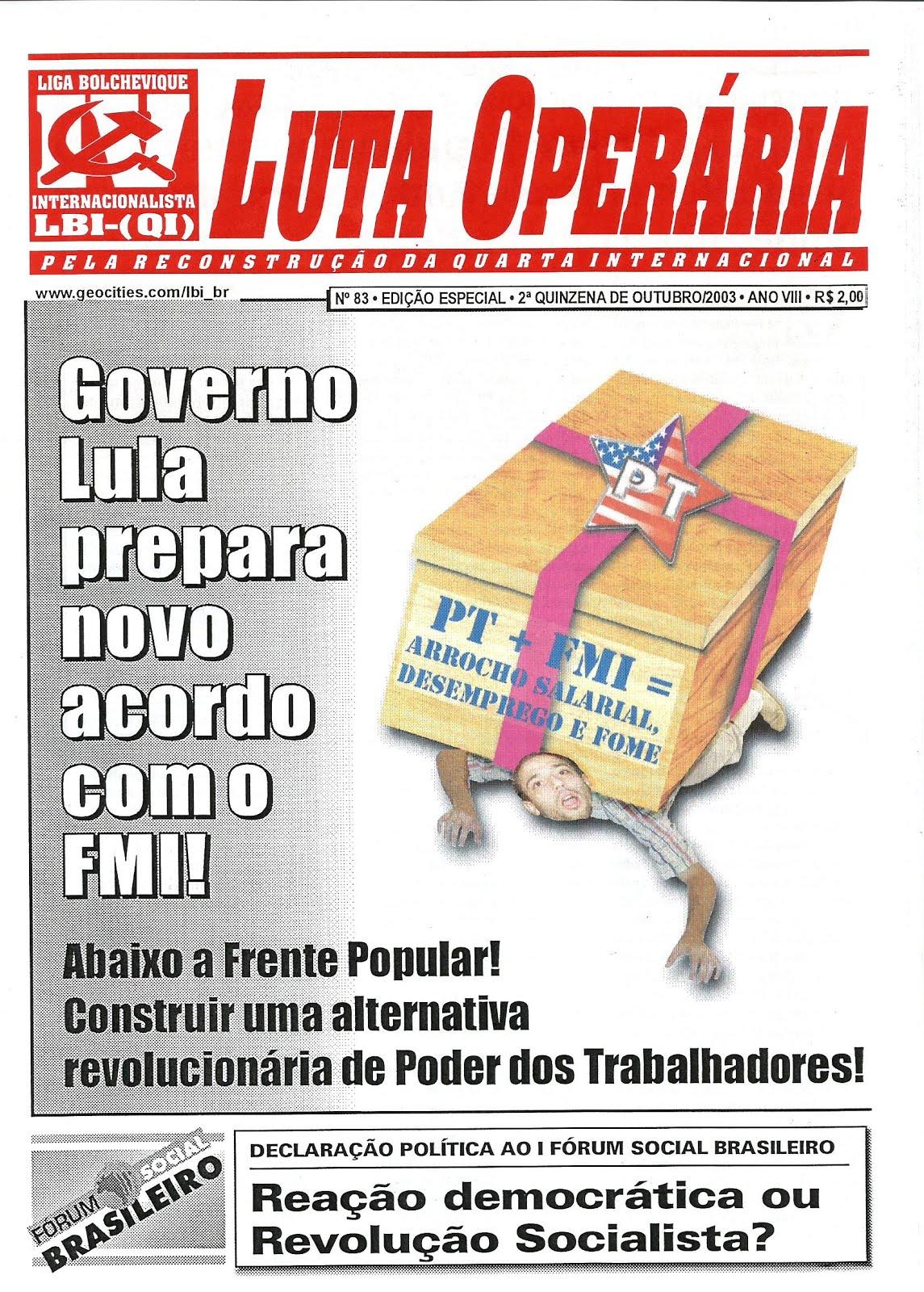 LEIA A EDIÇÃO DO JORNAL LUTA OPERÁRIA Nº83, 2ª QUINZ. DE OUTUBRO/2003