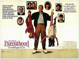 Parenthood (released in 1989) - A comedy and drama film starring Steve Martin, Dianne Wiest, Mary Steenburgen