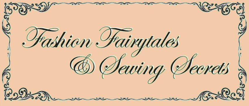 fashion fairytales and sewing secrets