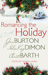 Romancing the Holiday by Jaci Burton, HelenKay Dimon, Christi Barth