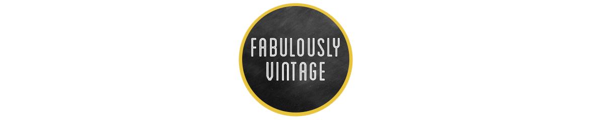 Fabulously Vintage