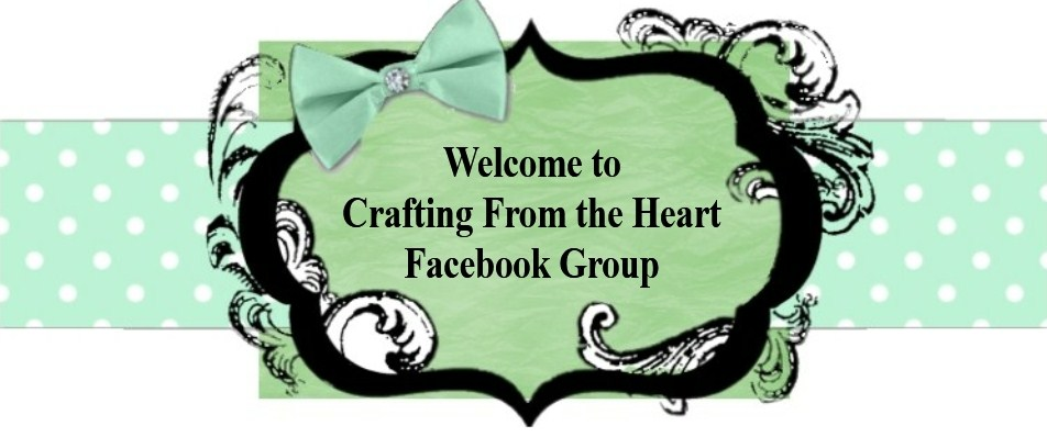 Crafting from the Heart Facebook Challenge