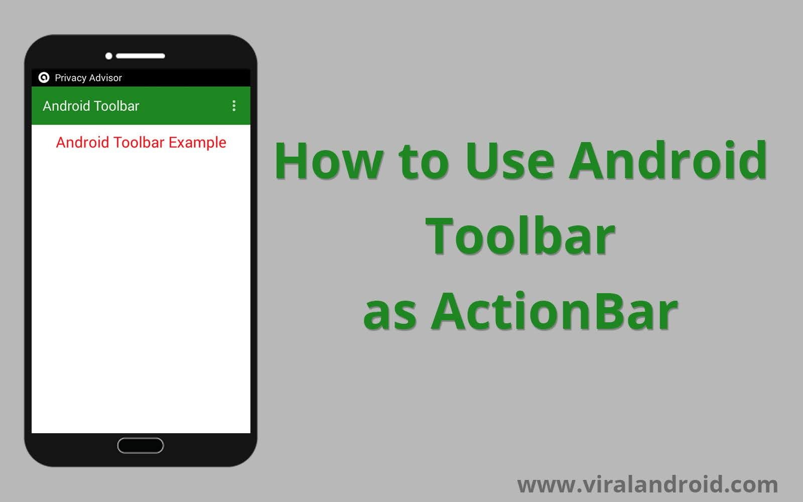 Android Toolbar Example How To Use Toolbar As Actionbar