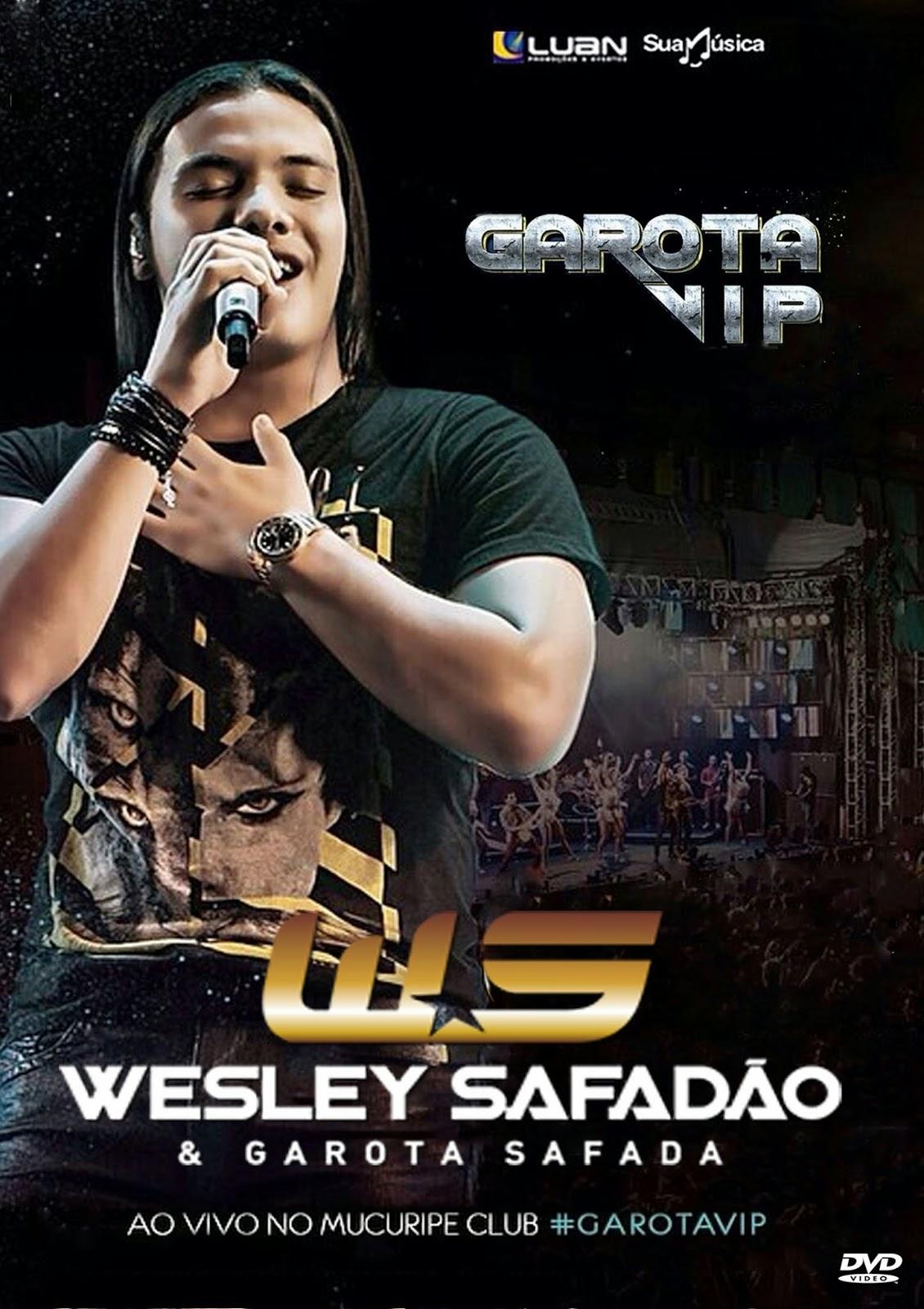 Download Wesley Safadão & Garota Safada Garota Vip DVDRip AVI + RMV