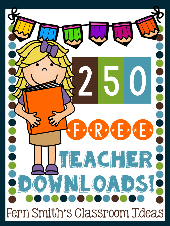 Fern Smith's Classroom Ideas Free Resources - Over 250 FREE teacher downloads available at TeacherspayTeachers.