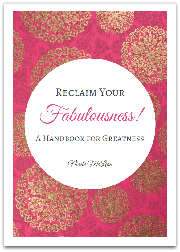 Reclaim Your Fabulousness!