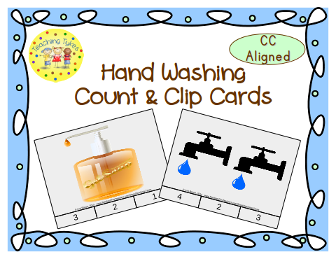 http://www.teacherspayteachers.com/Product/Handwashing-Count-Clip-Cards-Common-Core-Aligned-909201