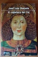El Caballero del Cid, Jose Luis Olaizola