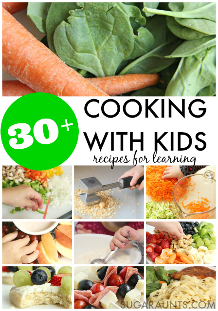 Cooking with kids recipes and ideas for learning in the kitchen