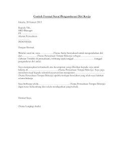 Contoh Surat Pengunduran Diri Dari Perusahaan Tempat Kerja