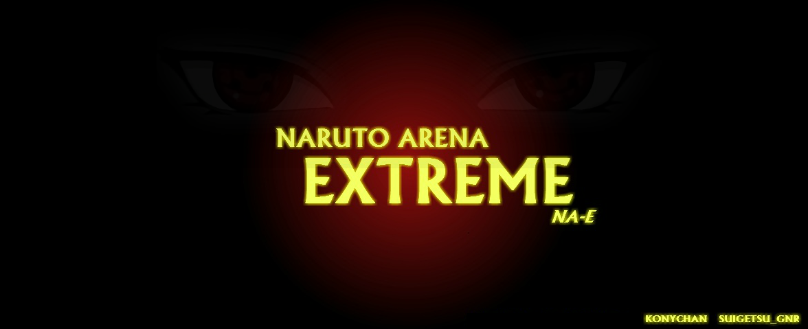 :: Naruto-Arena Extreme :: NA-E