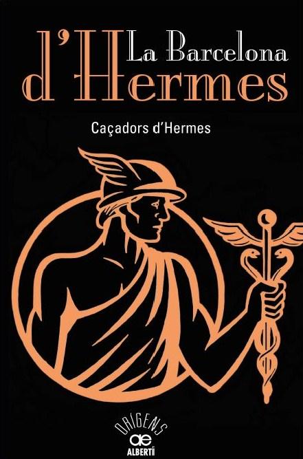 La Barcelona d'Hermes (Ed Albertí)