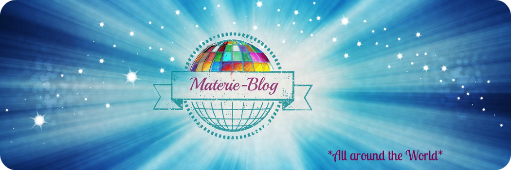 Materie-Blog *All around the World*