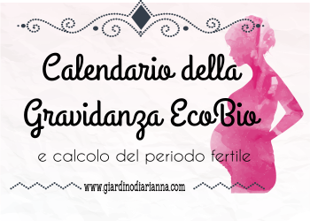 Calendario della gravidanza Ecobio