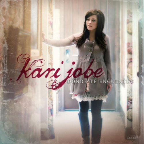 Kari Jobe - Donde Te Encuentro 2012 Spanish Christian Album