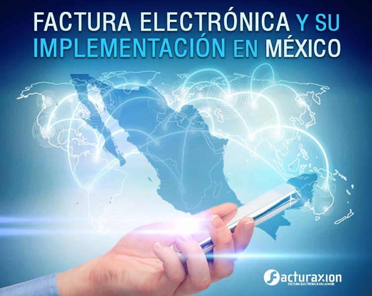 Facturas electrónicas y su implementación en México
