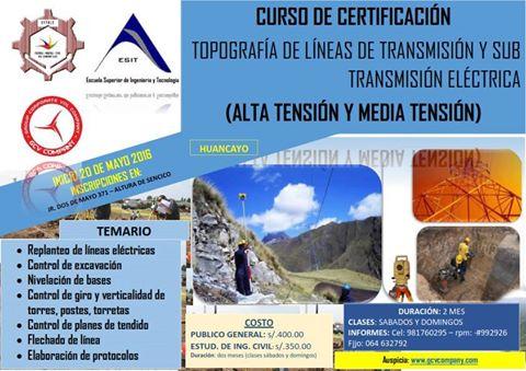 CURSO DE CERTIFICACION EN TOPOGRAFIA DE LINEAS DE TRASMISION Y SUB TRANSMISION ELECTRICA