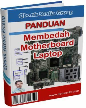 Panduan memperbaiki motherboard laptop pdf