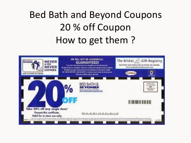 Tip 2: Our free Bed Bath and Beyond coupon alert will keep you in the know about future deals. By subscribing, you are signing up for future Bed Bath and Beyond updates on all upcoming promo and coupon offers by this retailer.5/5(1).