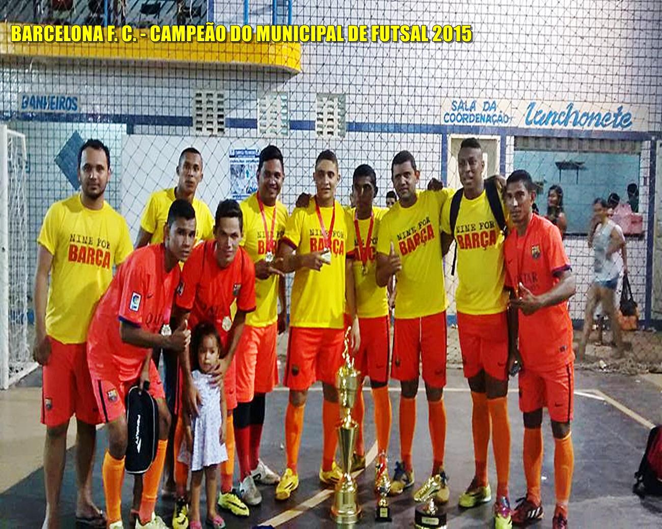 788dcb2e57 Time do Barcelona conquista de forma invicta o Campeonato Municipal de Futsal  2015 de Santa Luzia do Paruá