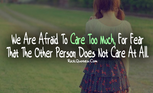 Life Quotes | Care Too Much