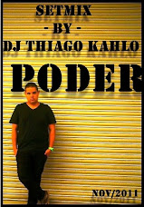 Download - Setmix - by - DJ Thiago Kahlo - Poder