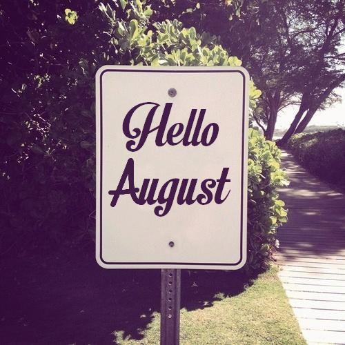 Hello August 2015.