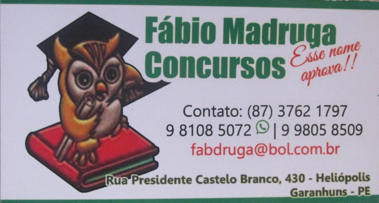FÁBIO MADRUGA CONCURSOS