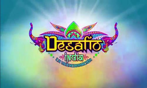 Desafio 2015 India, La reencarnación capítulos completos