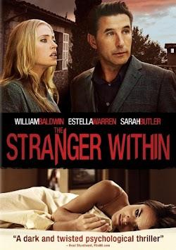 Người Lạ Trong Nhà - The Stranger Within () Poster