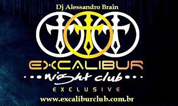 Todos Os Sábados Tem Excalibur Exclusive !