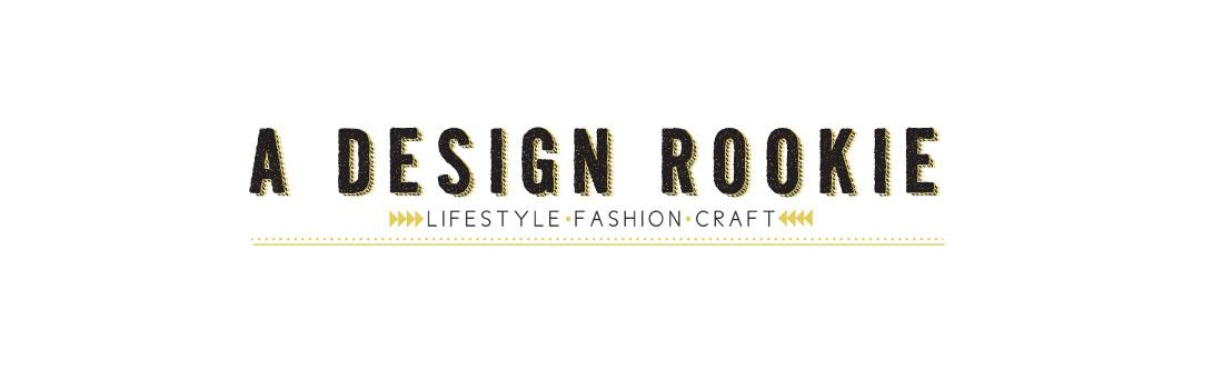 A design rookie