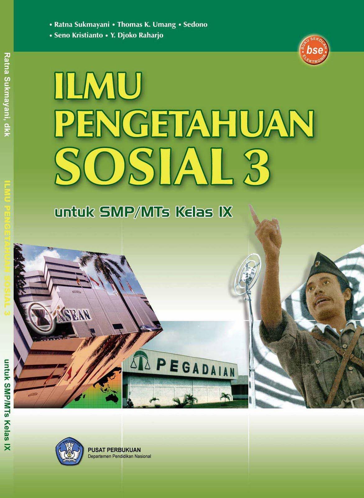 Buku Ilmu Pengetahuan Sosial (IPS) BSE untuk SMP/MTs Kelas 9 pengarang