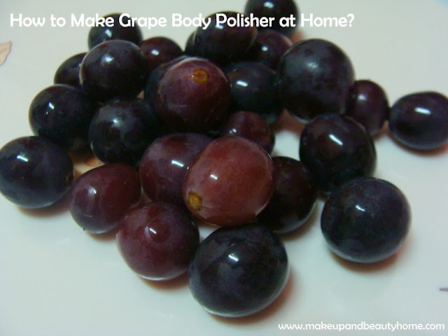 How to Make Grape Body Polisher at Home?