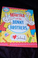 Clara Vulliamy Martha and the Bunny Brothers I Love School